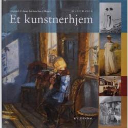 Et kunstnerhjem. Michael og Anna Anchers hus i Skagen