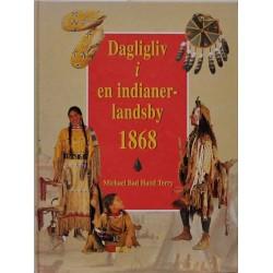 Dagligliv i en indianerlandsby 1868