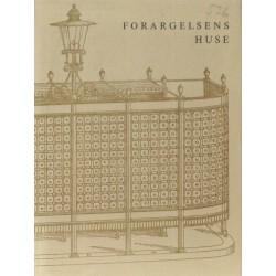 Foragelsens Huse – Blade af dagliglivet i København i de såkaldte gode gamle dage