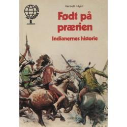 Født på prærien – Indianernes historie