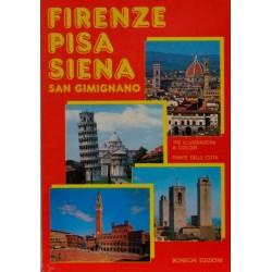 Firenze – Pisa - Siena